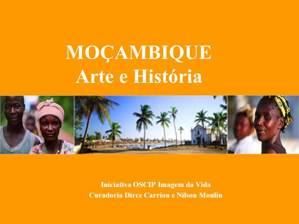 MOÇAMBIQUE Arte e História