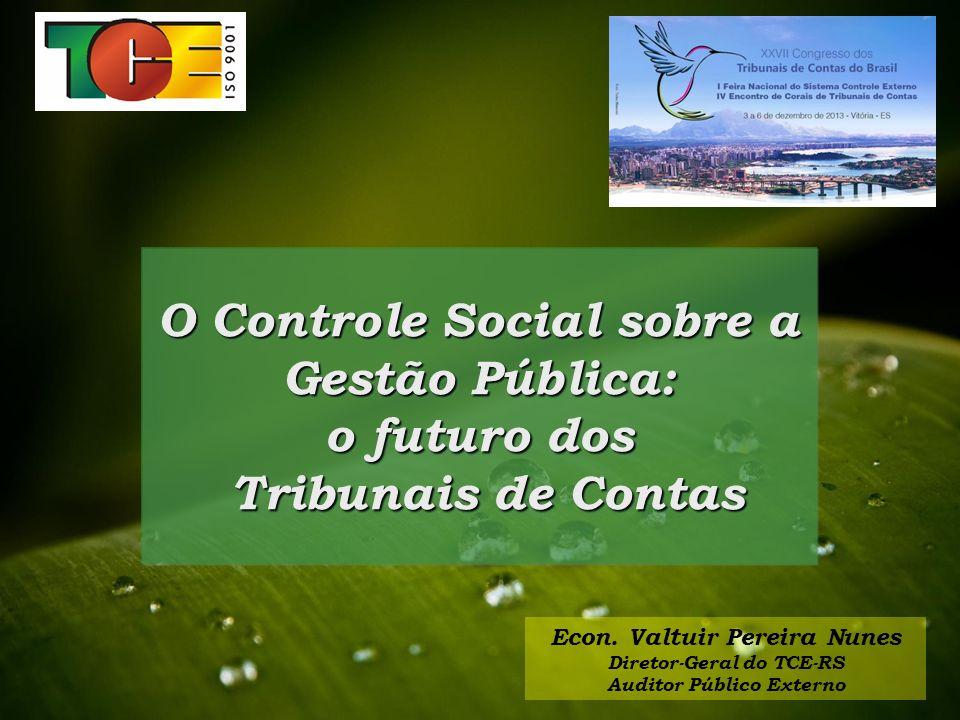 O Controle Social sobre a Gestão Pública: o futuro dos