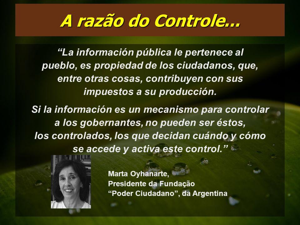 A razão do Controle... La información pública le pertenece al