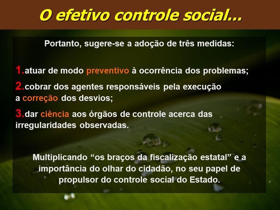 O efetivo controle social...