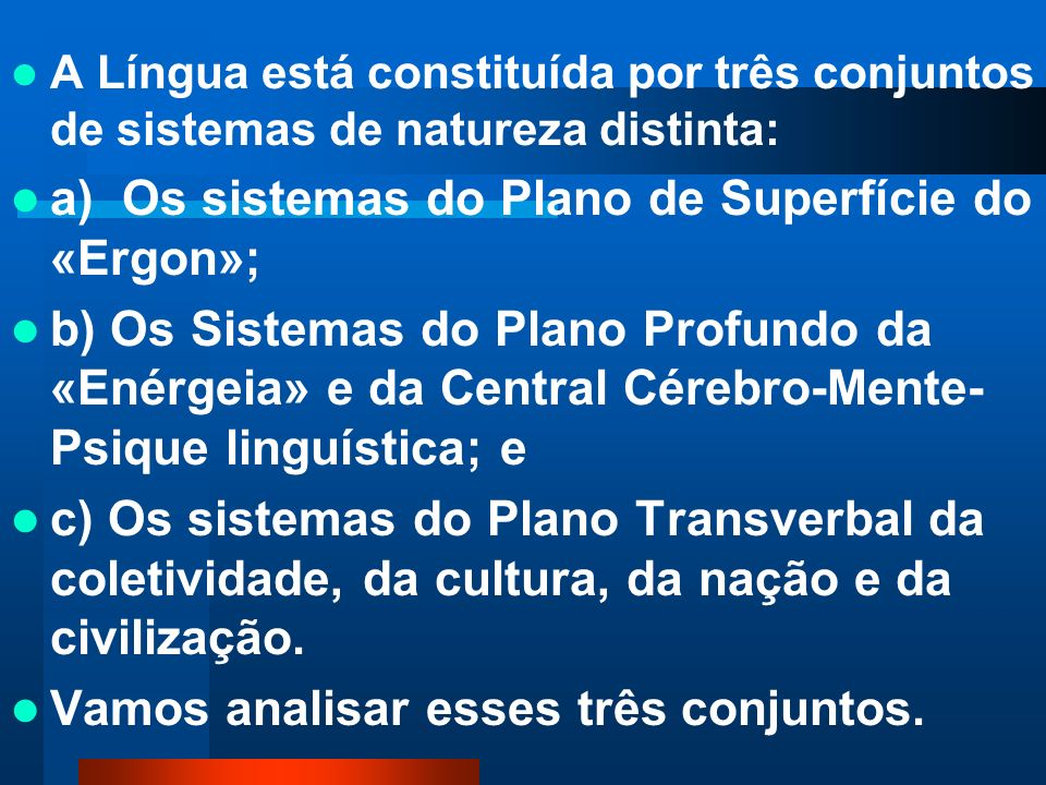 a) Os sistemas do Plano de Superfície do «Ergon»;