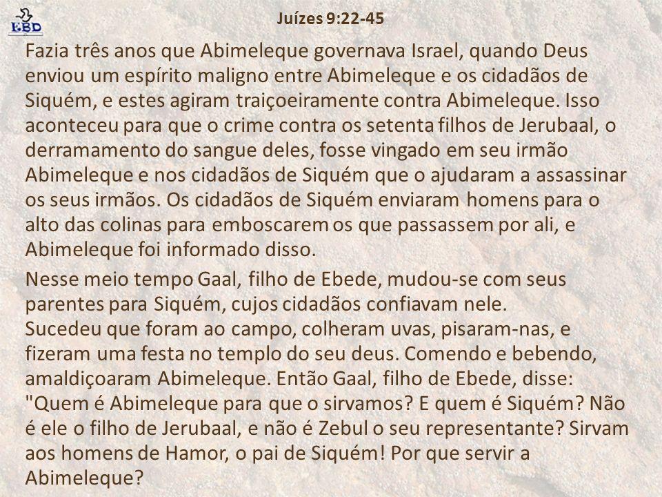 Juízes 9:22-45