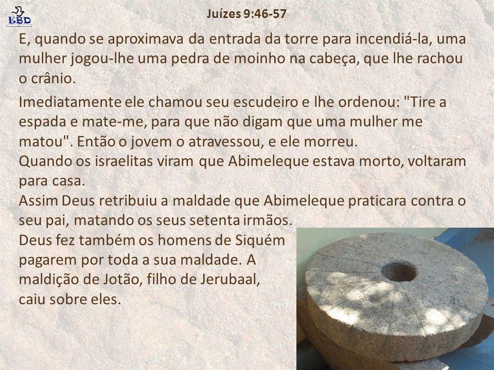 Juízes 9:46-57