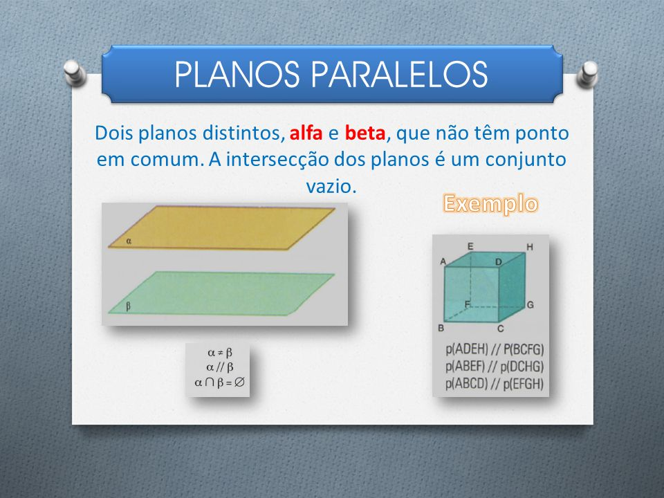 PLANOS PARALELOS Exemplo
