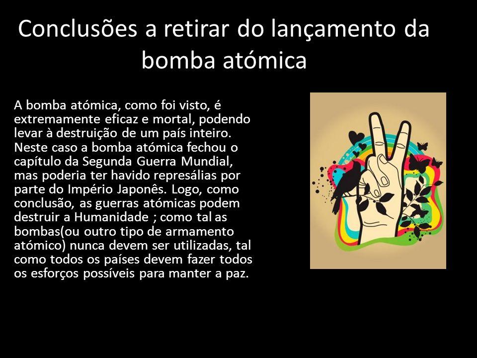 Conclusões a retirar do lançamento da bomba atómica