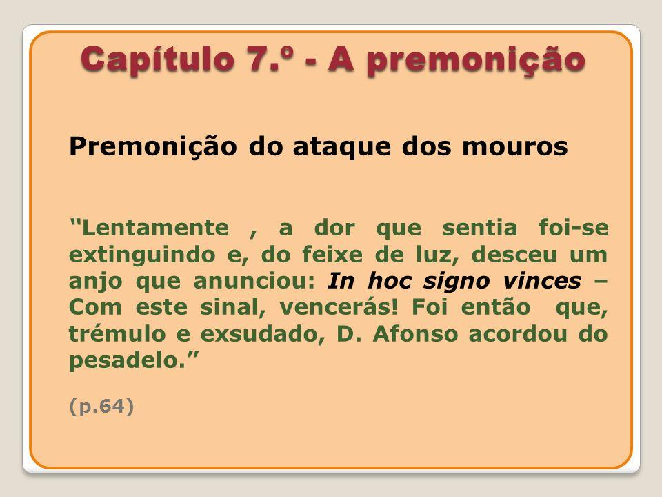Capítulo 7.º - A premonição