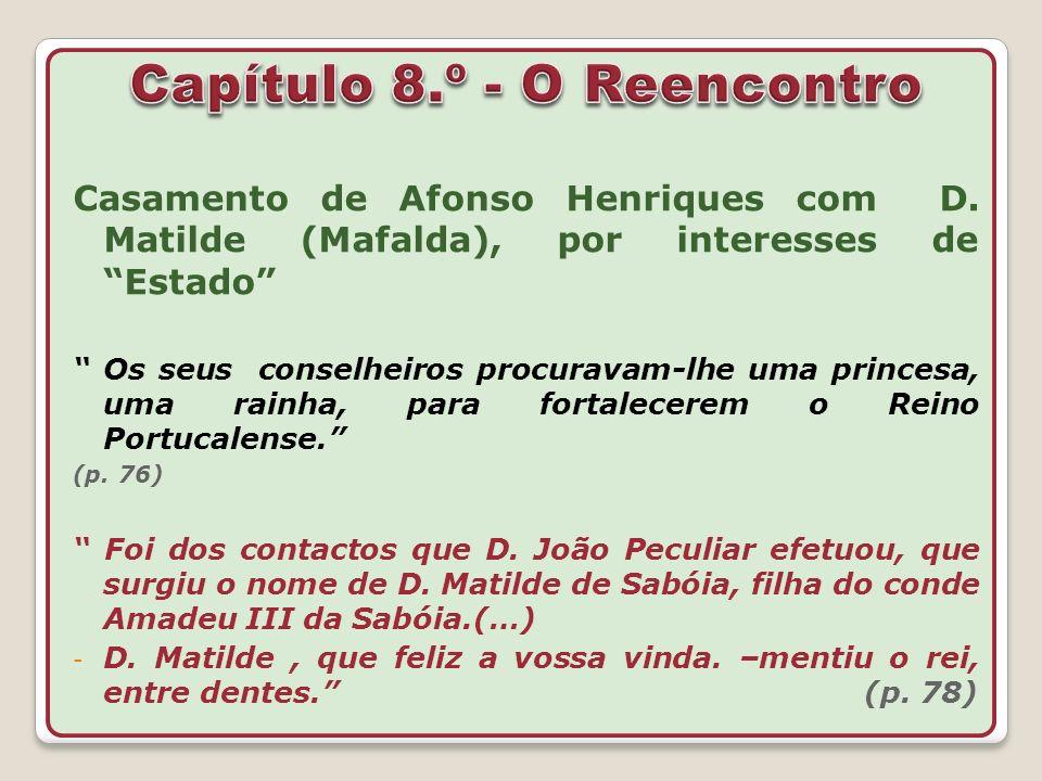Capítulo 8.º - O Reencontro