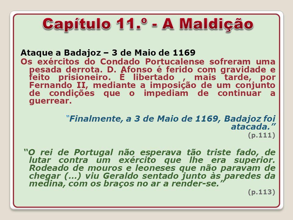 Capítulo 11.º - A Maldição Ataque a Badajoz – 3 de Maio de 1169