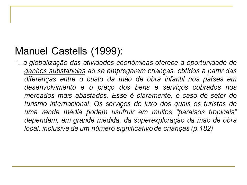 Manuel Castells (1999):
