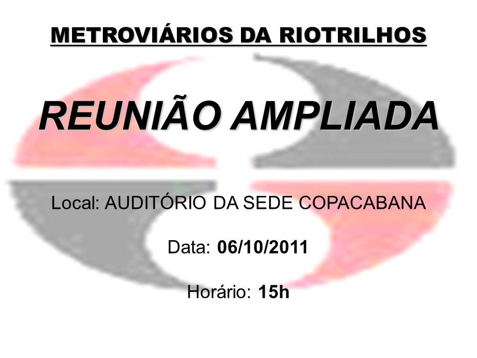 REUNIÃO AMPLIADA METROVIÁRIOS DA RIOTRILHOS