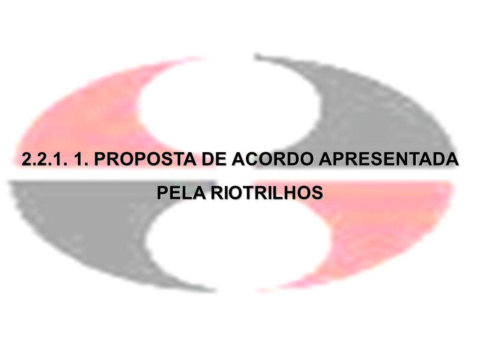 2.2.1. 1. PROPOSTA DE ACORDO APRESENTADA PELA RIOTRILHOS