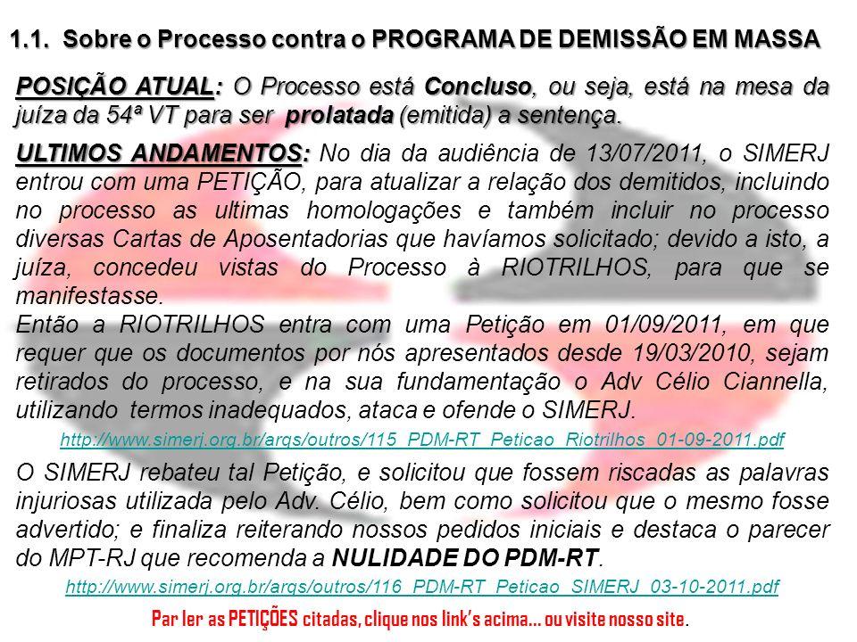 1.1. Sobre o Processo contra o PROGRAMA DE DEMISSÃO EM MASSA