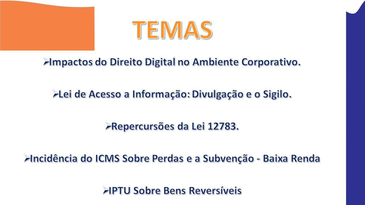 TEMAS Impactos do Direito Digital no Ambiente Corporativo.
