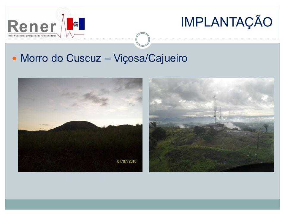 implantação Morro do Cuscuz – Viçosa/Cajueiro