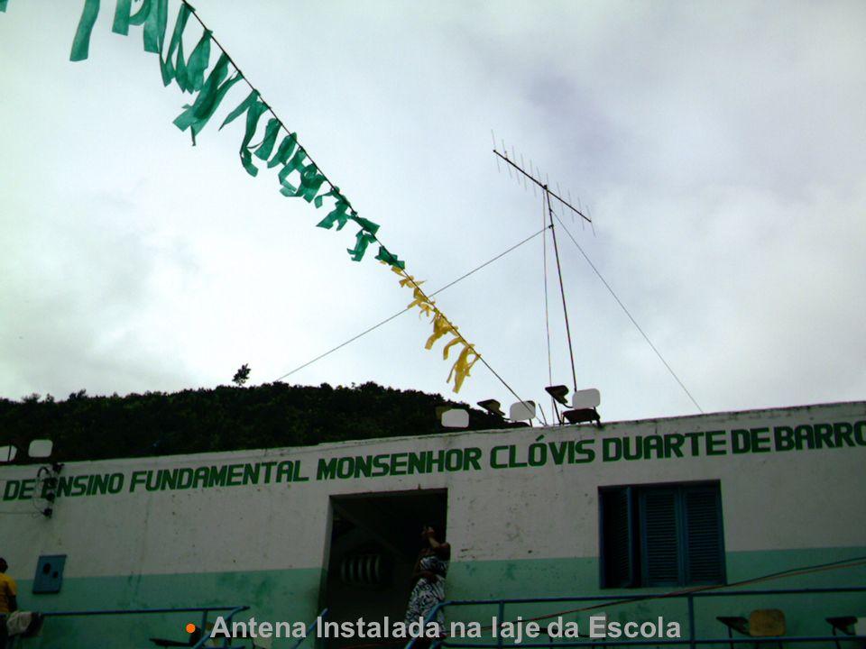 Antena Instalada na laje da Escola