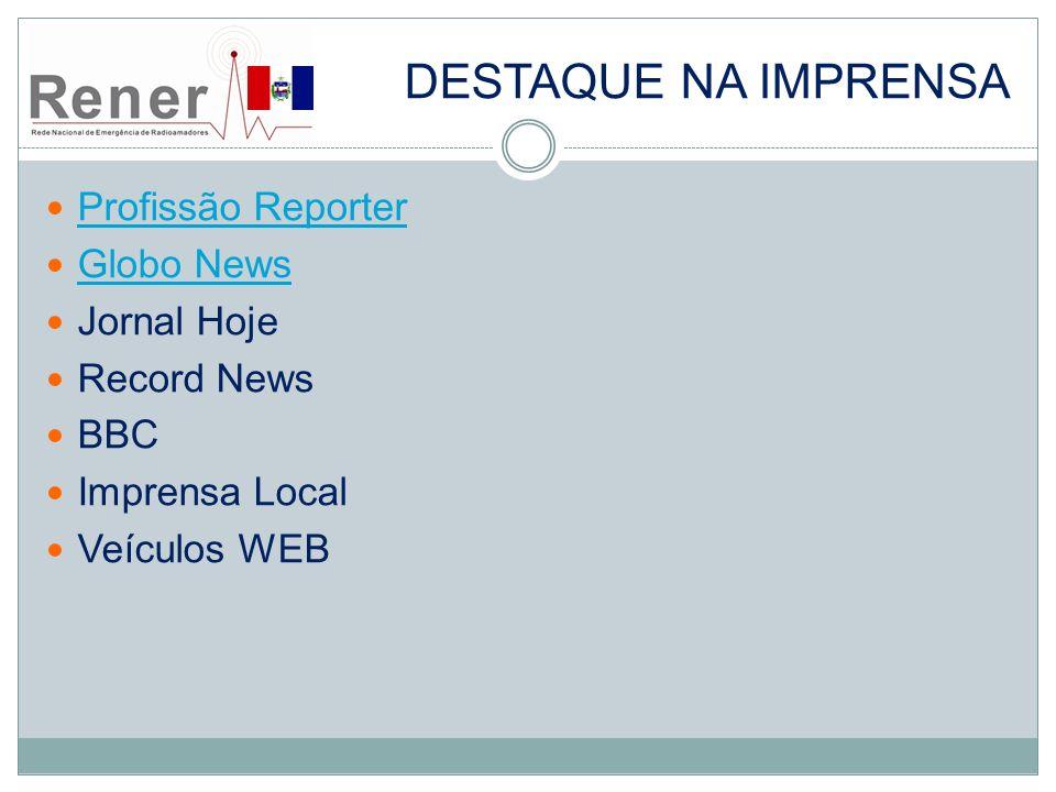Destaque na imprensa Profissão Reporter Globo News Jornal Hoje
