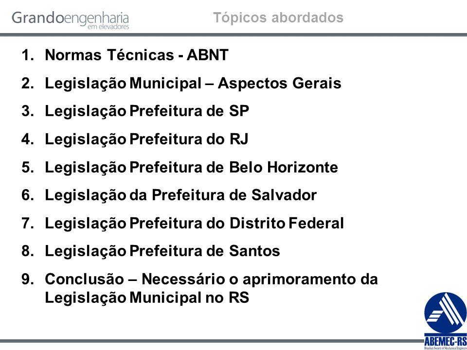 Legislação Municipal – Aspectos Gerais Legislação Prefeitura de SP