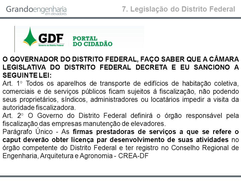 7. Legislação do Distrito Federal