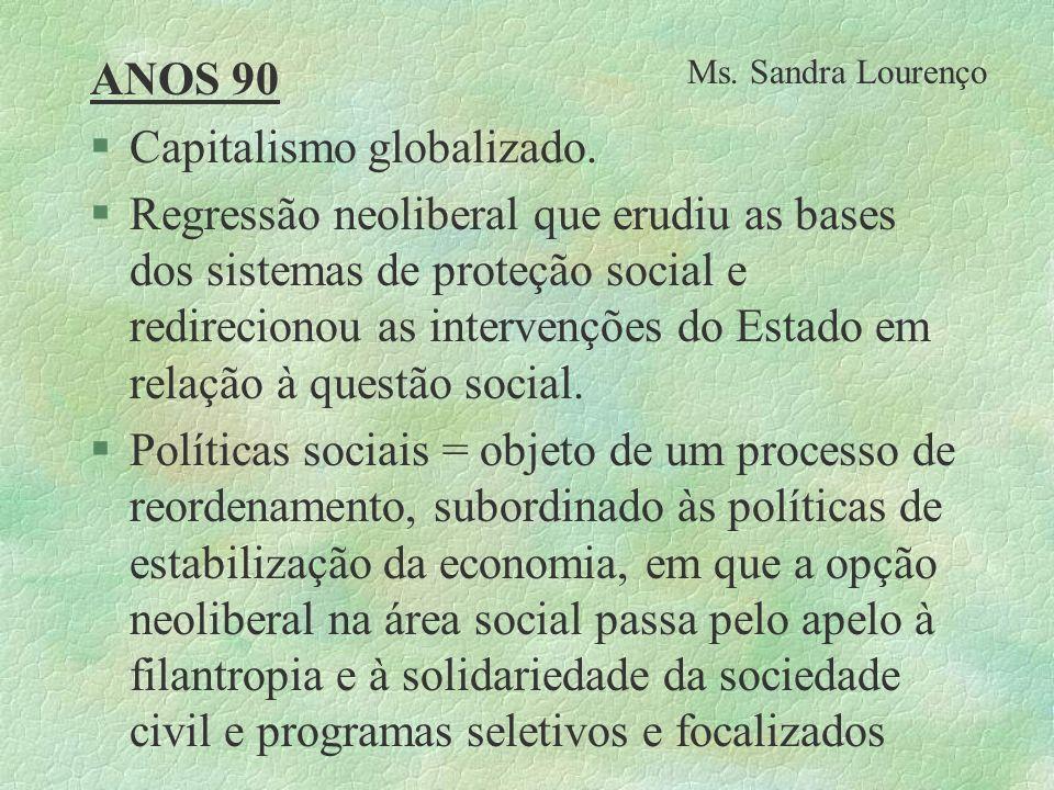 Capitalismo globalizado.