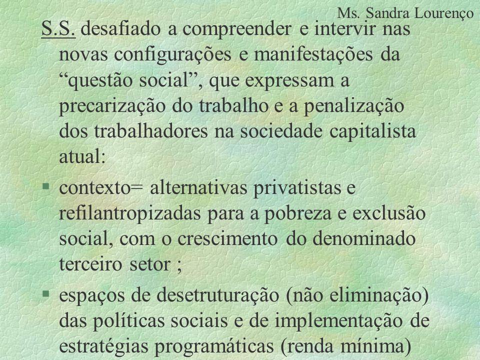 Ms. Sandra Lourenço
