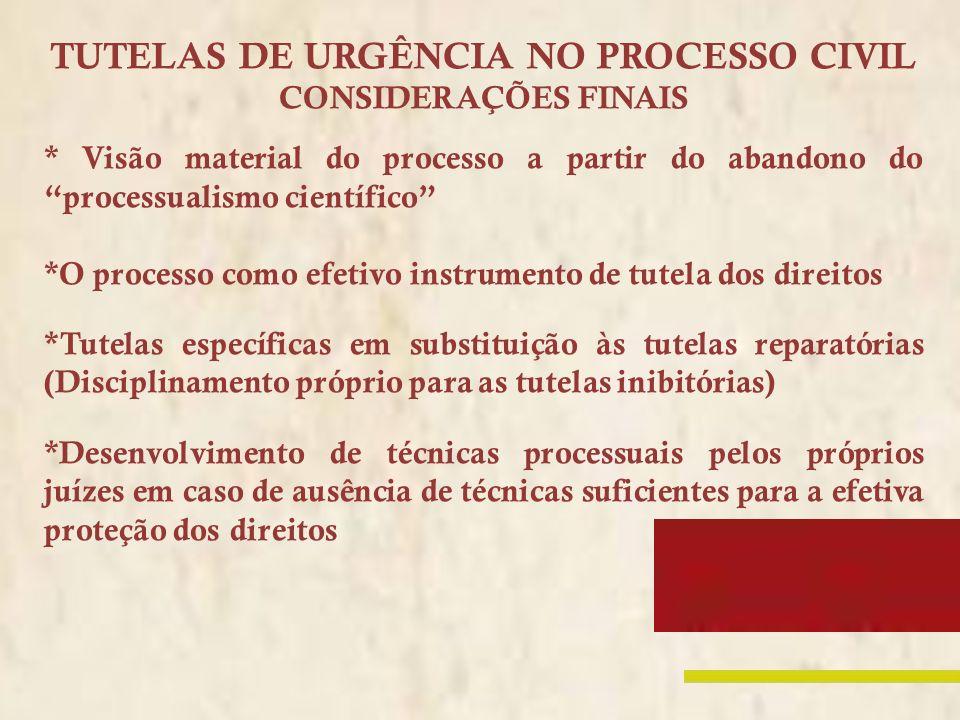 TUTELAS DE URGÊNCIA NO PROCESSO CIVIL