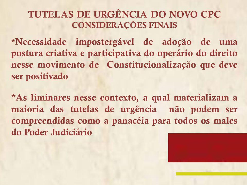 TUTELAS DE URGÊNCIA DO NOVO CPC