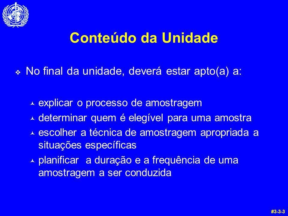 Conteúdo da Unidade No final da unidade, deverá estar apto(a) a: