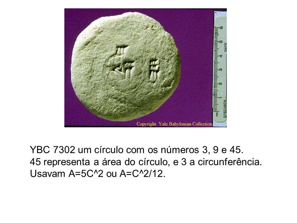 YBC 7302 um círculo com os números 3, 9 e 45.