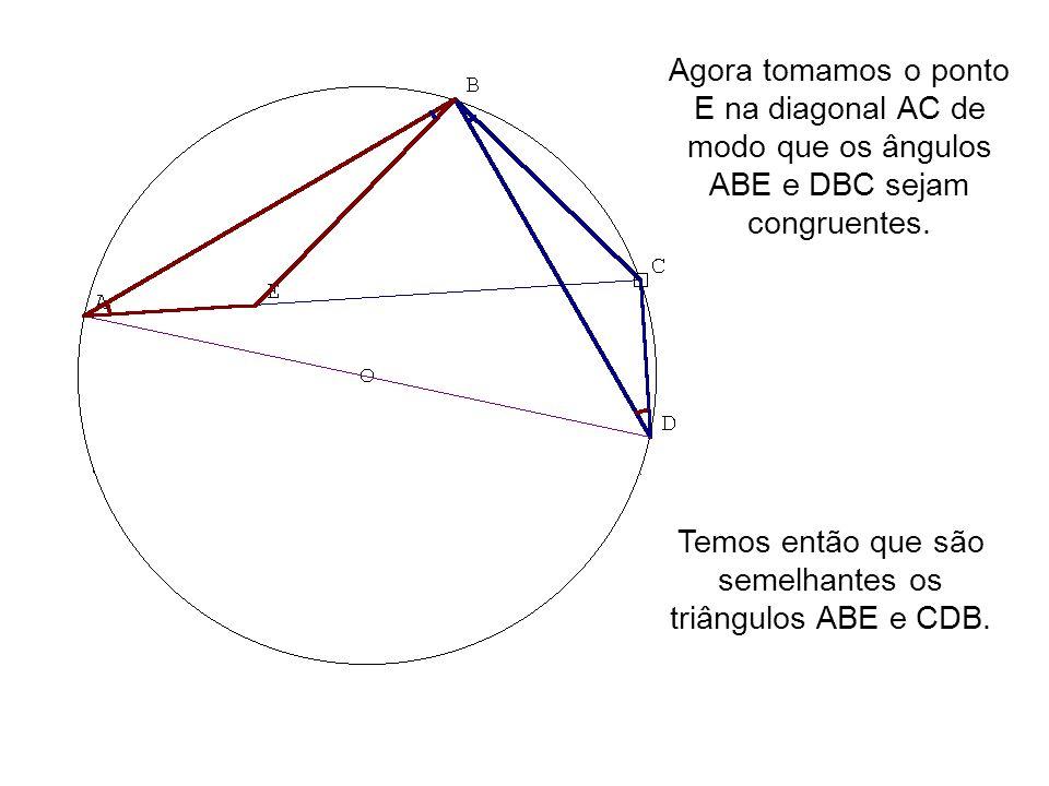 Temos então que são semelhantes os triângulos ABE e CDB.