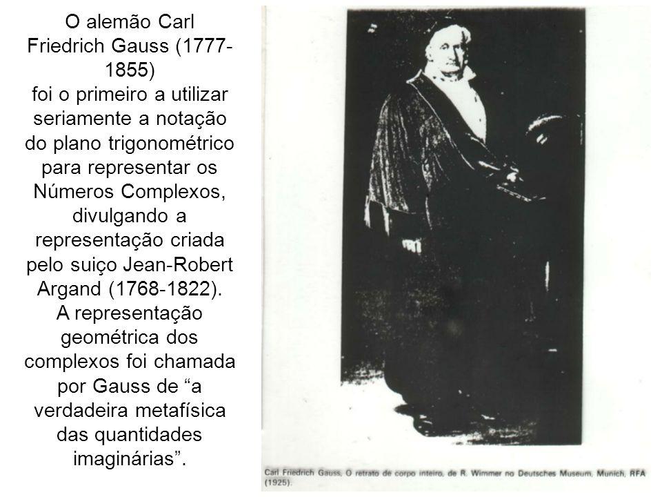 O alemão Carl Friedrich Gauss (1777-1855)