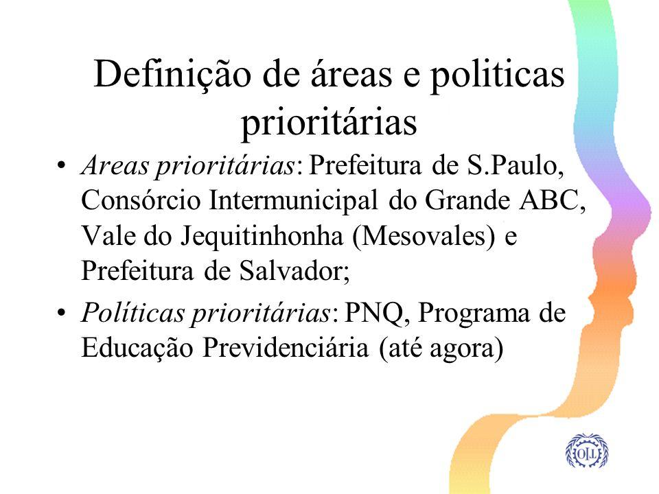 Definição de áreas e politicas prioritárias