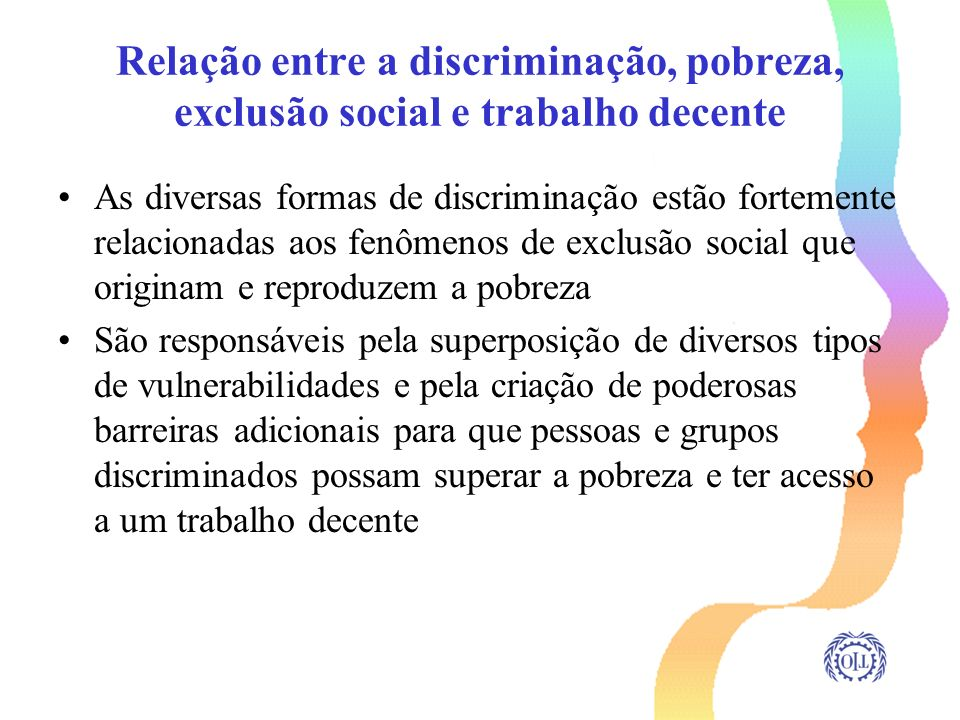 Relação entre a discriminação, pobreza, exclusão social e trabalho decente
