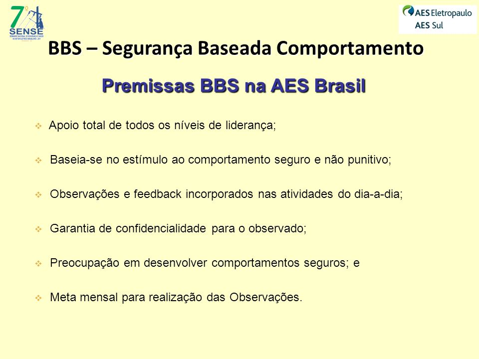 BBS – Segurança Baseada Comportamento Premissas BBS na AES Brasil