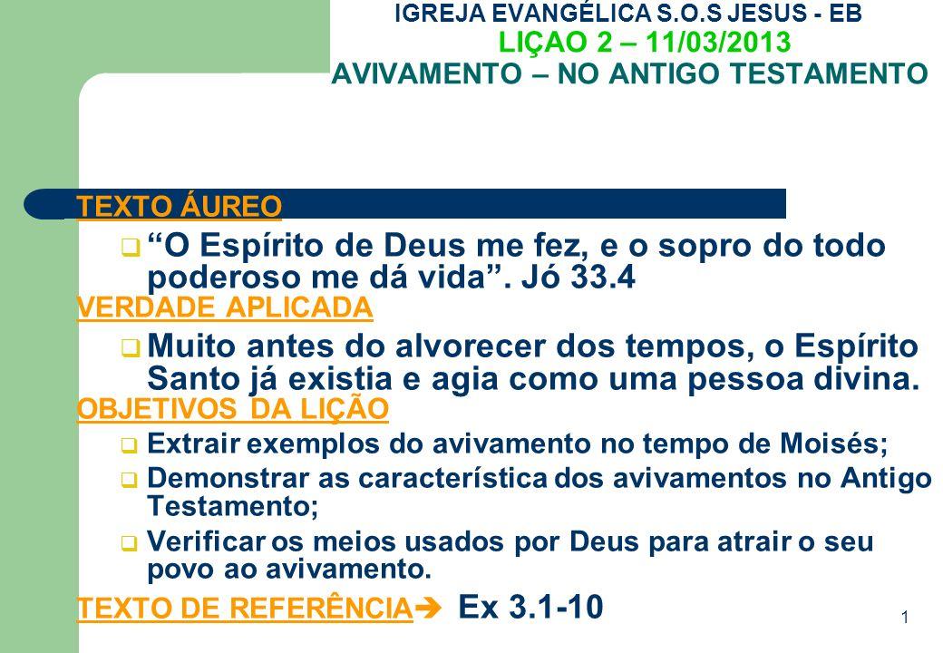 IGREJA EVANGÉLICA S.O.S JESUS - EB LIÇAO 2 – 11/03/2013 AVIVAMENTO – NO ANTIGO TESTAMENTO