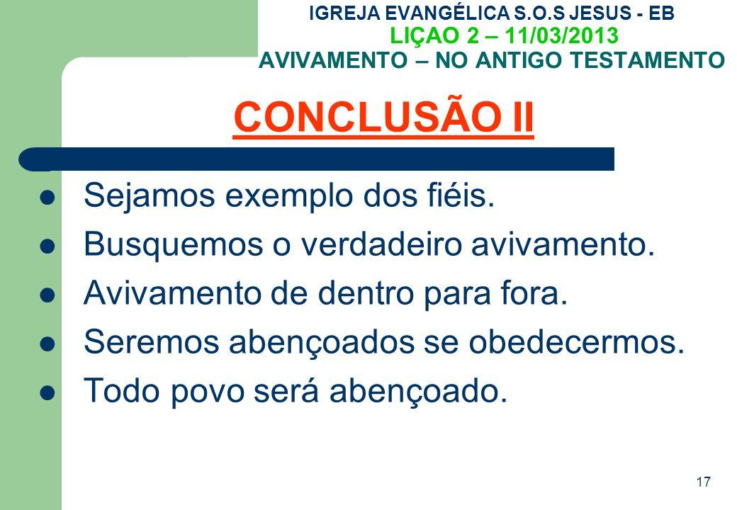 CONCLUSÃO II Sejamos exemplo dos fiéis.