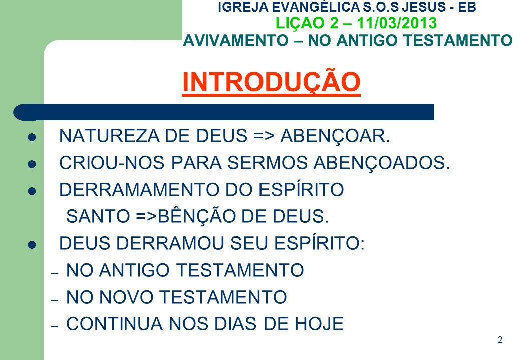 INTRODUÇÃO NATUREZA DE DEUS => ABENÇOAR.