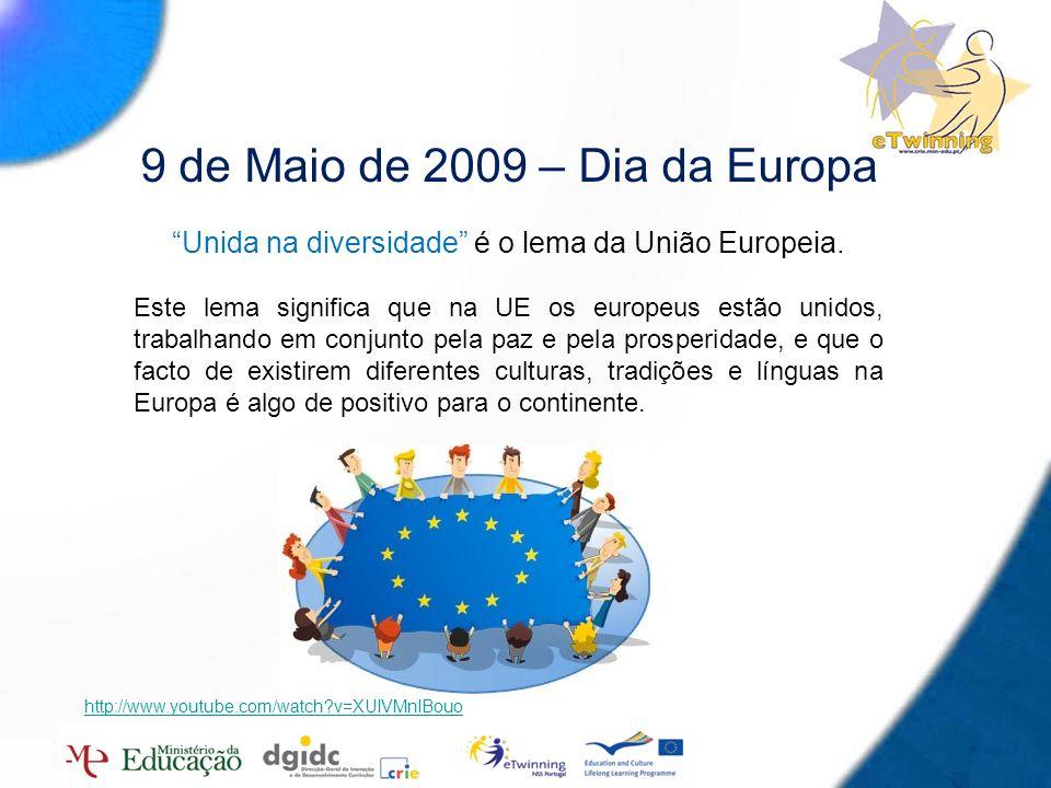 9 de Maio de 2009 – Dia da Europa