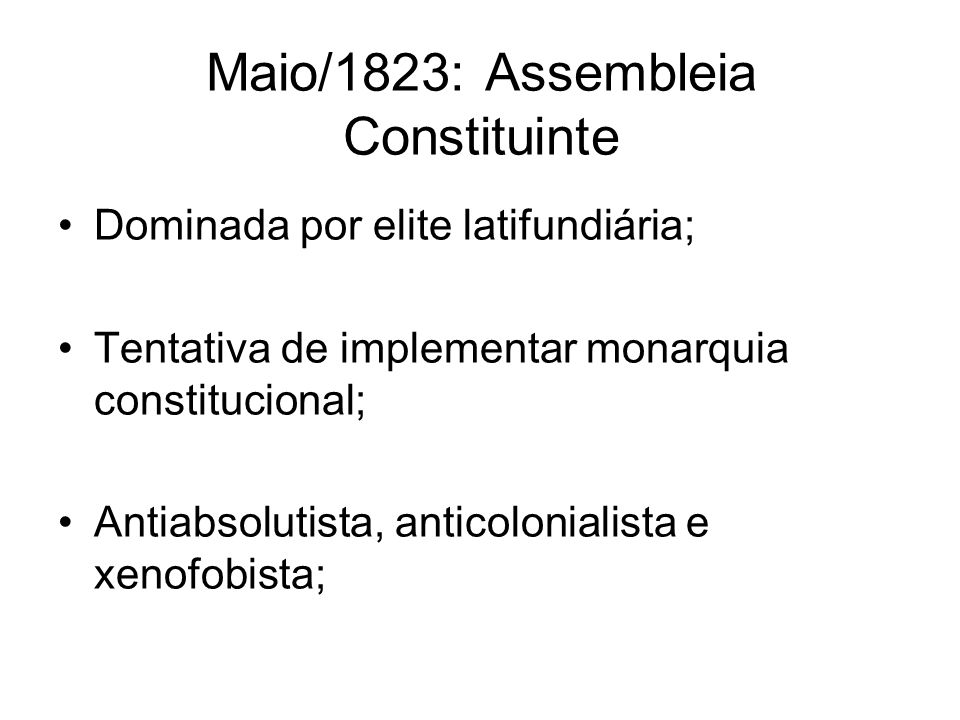 Maio/1823: Assembleia Constituinte