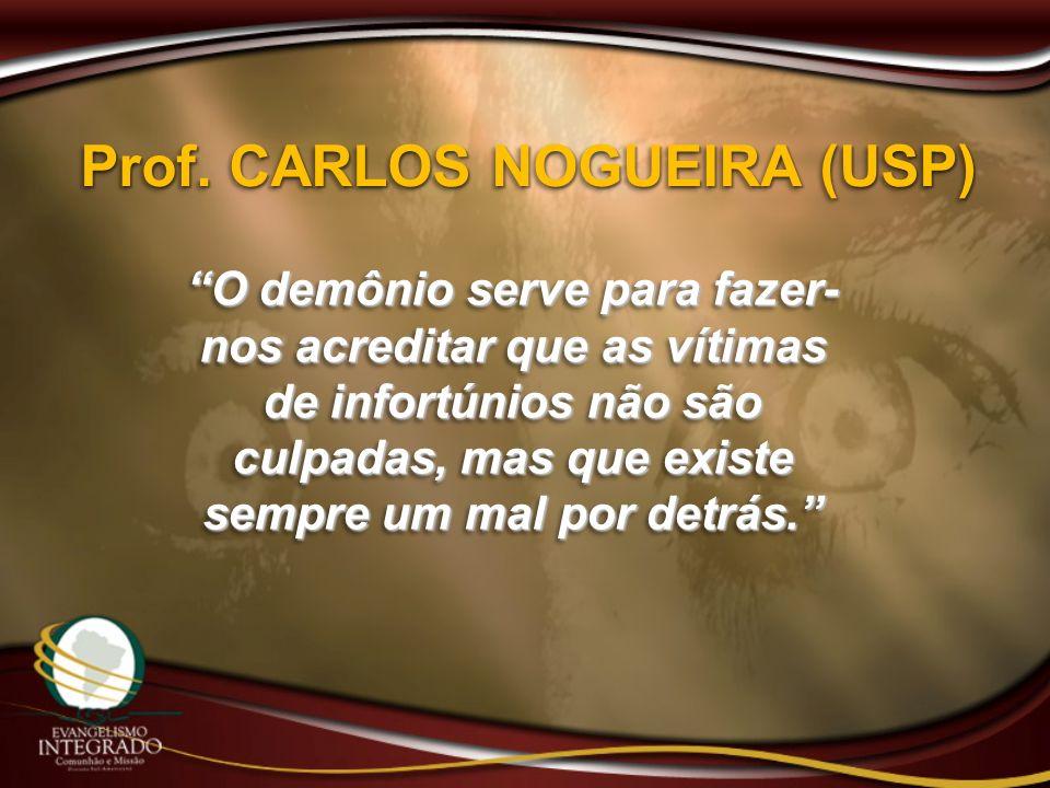 Prof. CARLOS NOGUEIRA (USP)
