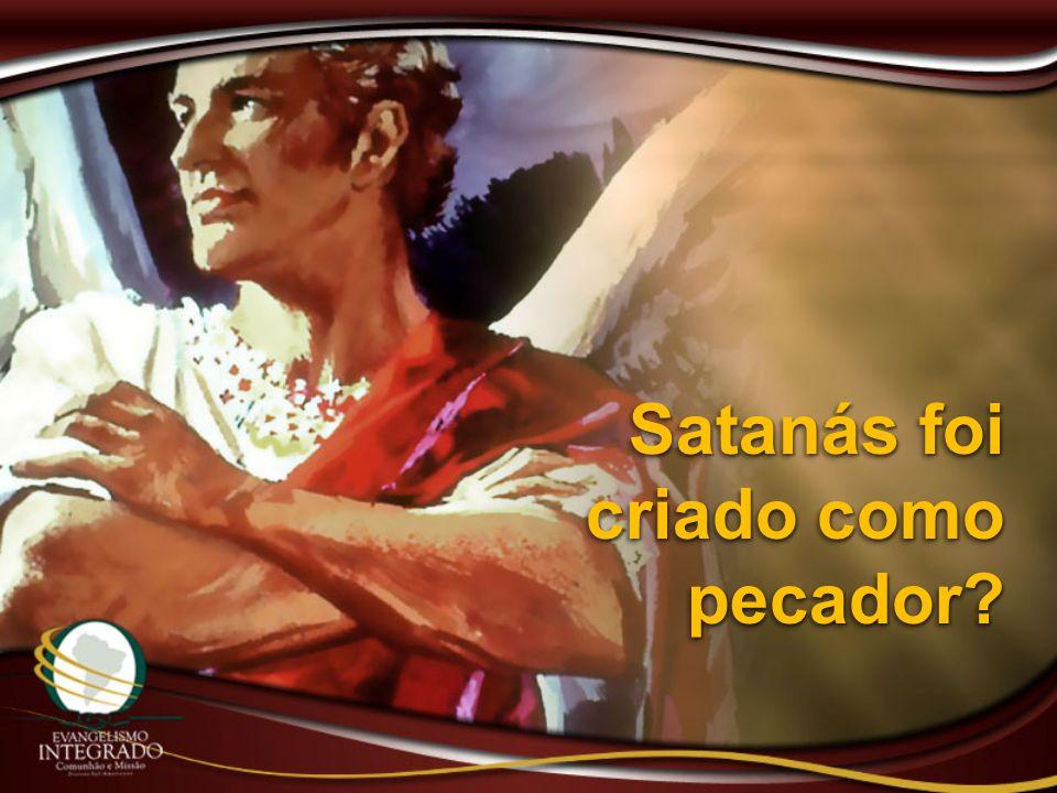 Satanás foi criado como pecador