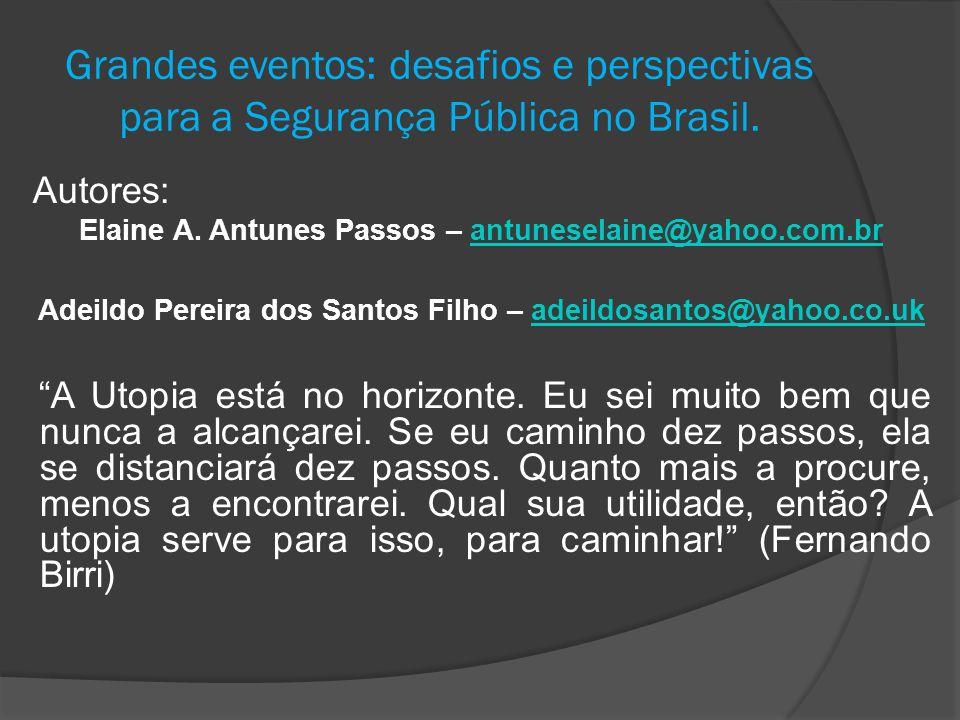 Elaine A. Antunes Passos – antuneselaine@yahoo.com.br