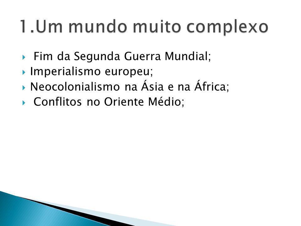 1.Um mundo muito complexo