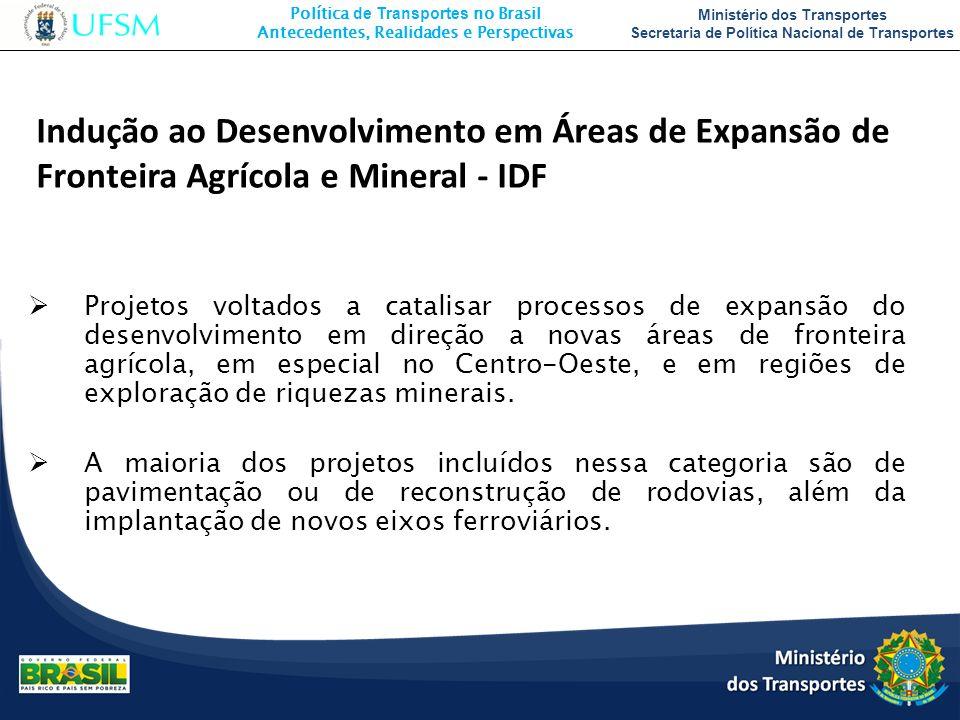 Indução ao Desenvolvimento em Áreas de Expansão de Fronteira Agrícola e Mineral - IDF