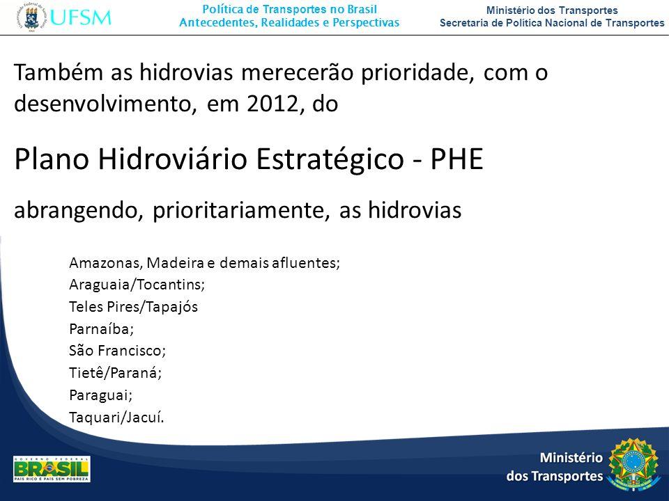 Plano Hidroviário Estratégico - PHE