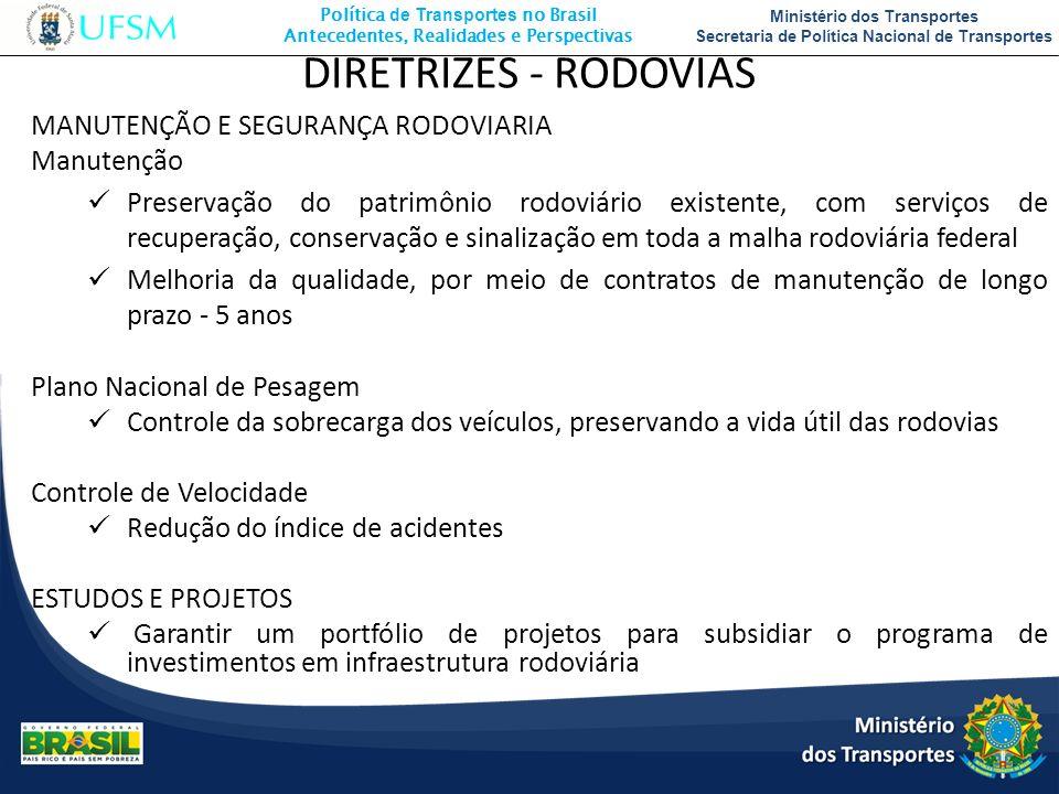 DIRETRIZES - RODOVIAS MANUTENÇÃO E SEGURANÇA RODOVIARIA Manutenção