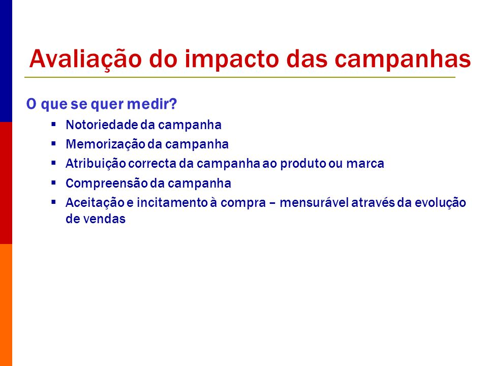 Avaliação do impacto das campanhas