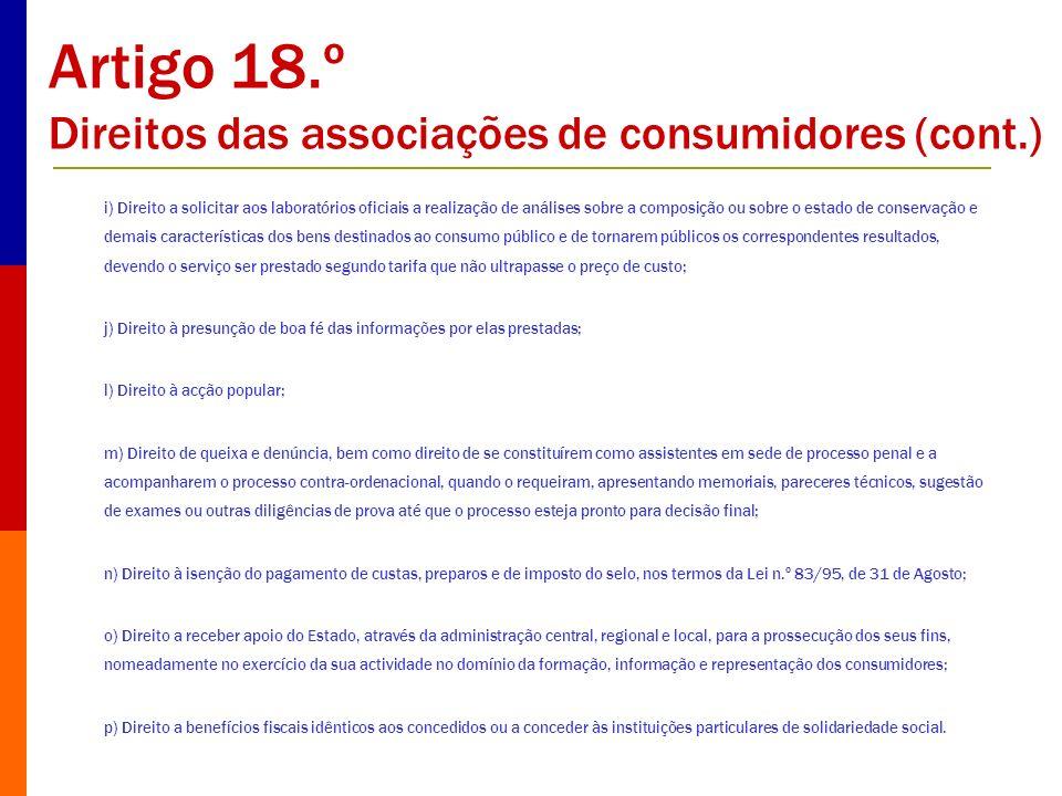 Artigo 18.º Direitos das associações de consumidores (cont.)
