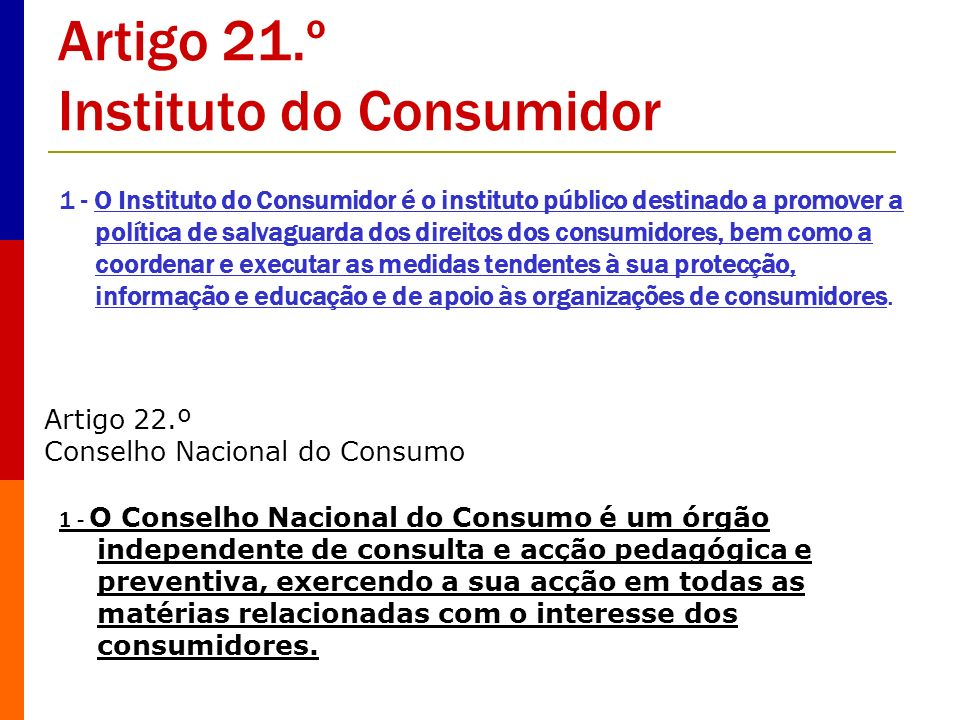 Artigo 21.º Instituto do Consumidor