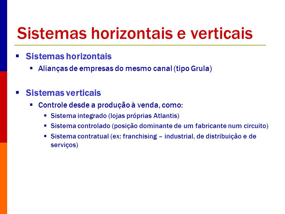 Sistemas horizontais e verticais