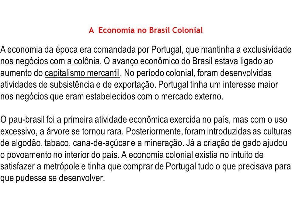 A Economia no Brasil Colonial
